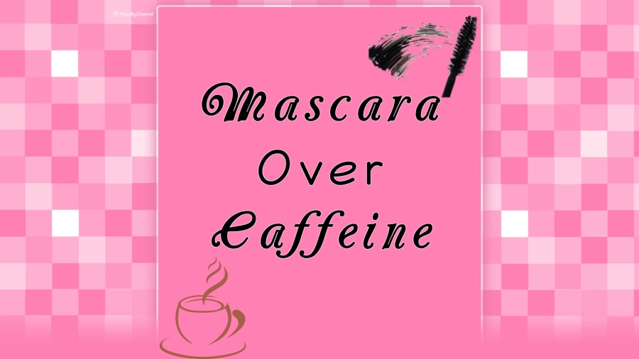 Mascara over Caffeine